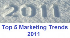 Top 5 Marketing Trends for 2011